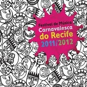 Festival De Música Carnavalesca Do Recife Songs