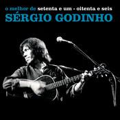 Setenta E Um - Oitenta E Seis - O Melhor De Sérgio Godinho Songs