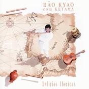 Delírios Ibéricos - Rão Kyao Com Ketama Songs