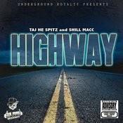 Highway (Feat. Taj-He-Spitz) Songs