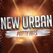 New Urban Party Hits Songs