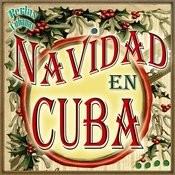 Perlas Cubanas: Navidad En Cuba Songs