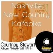 Nashville New Country Karaoke - Courtney Stewart Songs