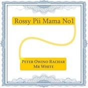 Rossy Pii Mama No1 Song