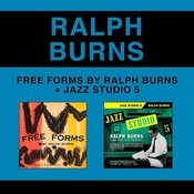 Free Forms By Ralph Burns + Jazz Studio 5 (Bonus Track Version) Songs