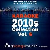 Karaoke 2010s Collection, Vol. 6 Songs