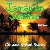 Jamaican Summer - Classic Artist Series, Vol. 10 Songs