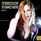 Permission To Dance More, Vol. 2 Songs