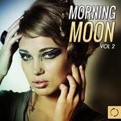 Morning Moon, Vol. 2 Songs
