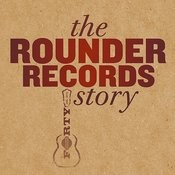 The Rounder Records Story Songs