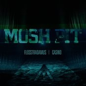 Mosh Pit Songs