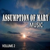 Assumption Of Mary Music, Vol. 2 Songs