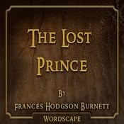 The Lost Prince (By Frances Hodgson Burnett) Songs