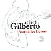 Astrud For Lovers Songs
