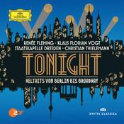 Tonight - Welthits von Berlin bis Broadway (Live) Songs