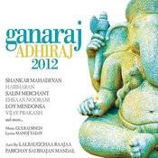 Ganaraj Adhiraj 2012 Songs