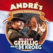 Wij Gaan Gezellig Naar De Kroeg (Andre's Oranje Favorieten) Songs