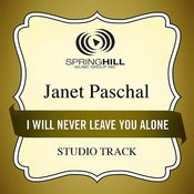 I Will Never Leave You Alone (Studio Track) Songs