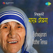 Bishwajanani Mother Teresa Songs