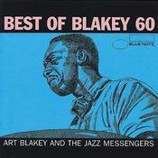Blakey 60 - Best of Art Blakey (International Only) Songs