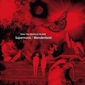 Supernova / Wanderland Songs