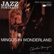 Jazz Portraits-Mingus In Wonderland Songs