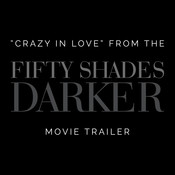 Crazy In Love From The Fifty Shades Darker Trailer Mp3 Song Download Crazy In Love From The Fifty Shades Darker Trailer Crazy In Love From The Fifty Shades Darker Trailer Song By