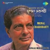 Modern Songs By Mrinal Chakroborty Songs