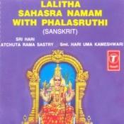 Lalitha Sahasra Namam With Phalasruthi Songs