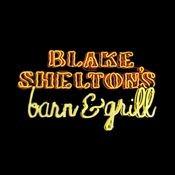 Blake Shelton's Barn & Grill Songs