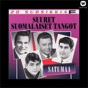20 Suosikkia / Suuret suomalaiset tangot 1 / Satumaa Songs