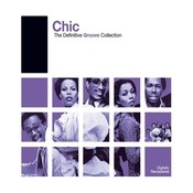 Definitive Groove: Chic Songs