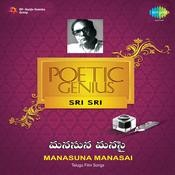 The Poetic Genius Sri Sri Manasuna Manasai Telug Songs