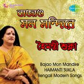 Haimanti - Bajao Mon Mandire Songs