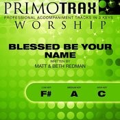 Blessed Be Your Name (Worship Primotrax) [Performance Tracks] - EP Songs