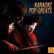 Karaoke Pop Greats Songs