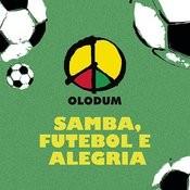 Samba, Futebol e Alegria Songs