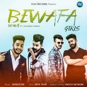 Bewafa Girls Song