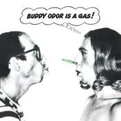 Buddy Odor Is a Gas Songs