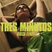 Tres Minutos Songs