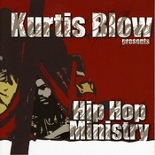 Kurtis Blow Presents Hip Hop Ministry Songs
