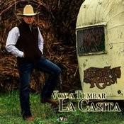 Voy A Tumbar La Casita Songs