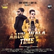 Aaun Wala Time Song