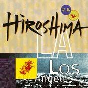 Hiroshima/L.A. Songs