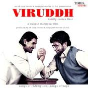 Viruddh Songs
