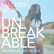 Unbreakable (Monsieur Adi Remix) Songs