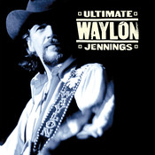Ultimate Waylon Jennings Songs