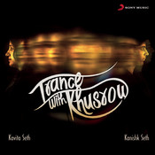 Trance with Khusrow Songs