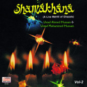 Shamakhana  Vol. 2 - A Live Mehfil Of Ghazals Songs