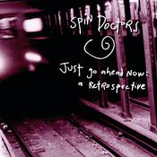 Just Go Ahead Now: A Retrospective Songs